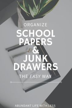 Organizing school papers | Junk drawer organization | How to manage paper clutter | How to declutter kids artwork | How to organize your home | Home organization tips