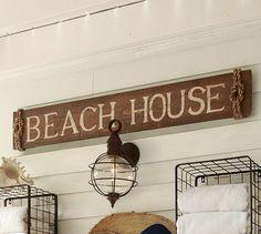 Beach House Sign   Pottery Barn