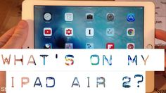 What's on my iPad Air 2? - December 2015