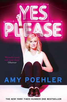 Yes Please is like your own laugh-out-loud therapy session with Amy Poehler, rooted in extremely honest advice and self-deprecating wit. | 31 Motivational Books People Actually Swear By