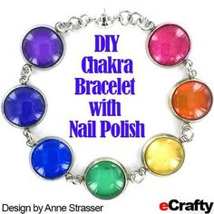 TUTORIAL: Nail polish is the secret ingredient of this chakra bracelet made with just a few supplies from eCrafty.com. #diy #crafts #nailpolish #diybracelet #bezeljewelry #bezelcharms #jewelry #jewelry-supplies #chakra #ecrafty