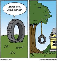 Goodbye cruel world - Dramatic tire - Memes Comix Funny Pix Morbider Humor, Dark Jokes, Dark Humour Memes, Funny Quotes, Funny Memes, Hilarious, Mundo Cruel, Funny Picture Gallery, Video Humour