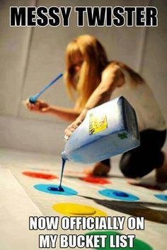 Messy Twister #bucket #list