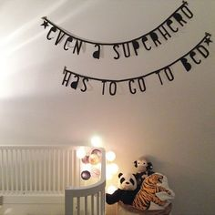 'Even a superhero has to go to bed' word banner