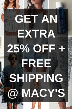 Get An Extra 25% Off + Free Shipping At Macy's Till May 2, 2016 With Promo Code!