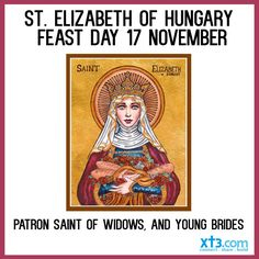 Elizabeth of Hungary Catholic Saints, Patron Saints, Saint Elizabeth Of Hungary, Happy Feast Day, Gift Of Faith, Precious Gift, Confirmation, Children, Nursing