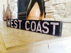 West Coast California Sign by AmysReclaimed on Etsy.
