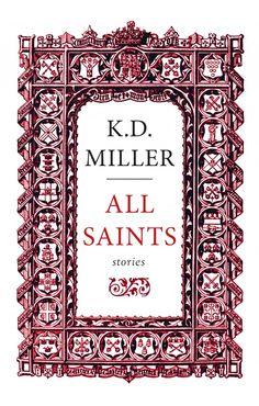 Finished May 20 All Saints: Stories by K. Miller This collection of linked stories has at its heart a small Anglican church, All Sai. Meaning Of Community, Marilynne Robinson, Best Short Stories, Anglican Church, Ensemble Cast, Story Arc, Fiction Novels, The Rev