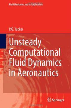 57 best hydraulics images on pinterest heavy equipment triangle unsteady computational fluid dynamics in aeronautics fluid mechanics and its applications p g tucker fandeluxe Gallery