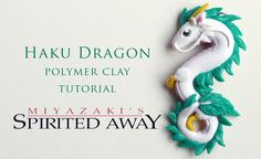 ME: I did it! I made two because the first wasn't quite good enough. I'm so proud of myself! DIY Spirited Away Haku Dragon Polymer Clay Tutorial