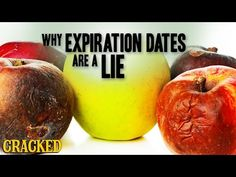 Why Expiration Dates Are B.S. | Cracked.com