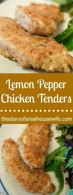Lemon Pepper Chicken Tenders. My kids love chicken tenders. This was such an easy recipe check it out.