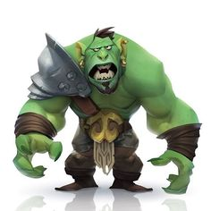 Orc, because orcs!