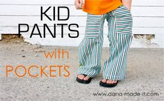 These pants look soooo funky with the big pockets and pretty easy too!   TUTORIAL: KID Pants with POCKETS | MADE