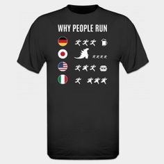 Why People Run T-Shirt