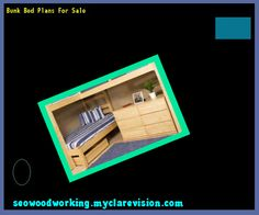 Bunk Bed Plans For Sale 140517 - Woodworking Plans and Projects!