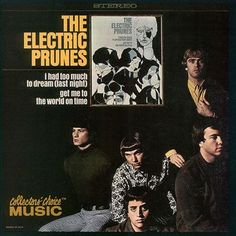 1001 Albums Before I Die: 105 - I had too Much to Dream (Last Night) - The Electric Prunes