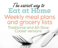 CHOOSE your plan. PRINT the grocery list. SHOP and Cook.