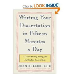 Writing Your Dissertation in Fifteen Minutes a Day | Joan Bolker