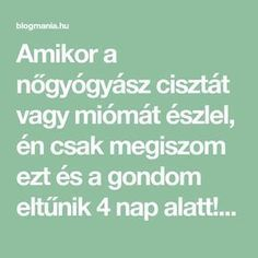 Amikor a nőgyógyász cisztát vagy miómát észlel, én csak megiszom ezt és a gondom eltűnik 4 nap alatt! – blogmania.hu Herbal Remedies, Natural Remedies, Dry Scalp, Blood Test, Care Plans, Clinic, Herbalism, Health Care, The Cure