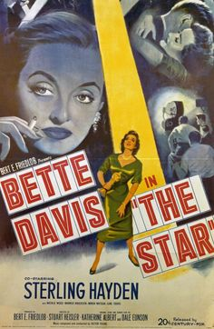 'The Star' - 1952 film poster, starring Bette Davis and Sterling Hayden