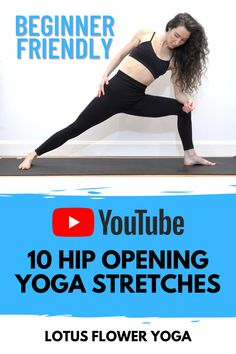 Hip opening Yoga stretches for beginners. This practice will help to open your hips up with 10 amazing hip opening stretches. The Hip opening Yoga stretches are suitable for everyone including beginners to Yoga   Lotus Flower Yoga Yoga Stretches For Beginners, Beginner Yoga Workout, 30 Minute Yoga, Hip Opening Yoga, Online Yoga Classes, Lotus Yoga, Hip Ups, Vinyasa Yoga, Yoga Lifestyle