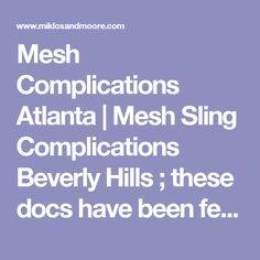 For the latest in treating mesh complication and mesh sling complications, patients visit the Dubai practice of cosmetic vaginal surgeon, Dr. Uterine Prolapse, Dr Oz, Beverly Hills, Atlanta, Mesh, Social Media, Social Networks, Fishnet, Tulle