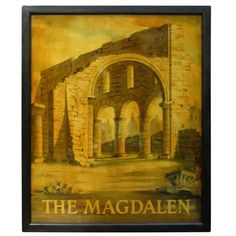 English Pub Sign - The Magdalen   From a unique collection of antique and modern signs at http://www.1stdibs.com/furniture/folk-art/signs/