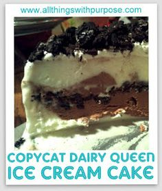"""Making this for my daughter's birthday but with strawberry and chocolate ice cream and gluten-free """"Oreo"""" cookies.  She's going to love it!  DQ Ice Cream Cake Copycat Recipe"""
