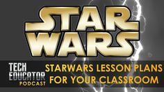 Learning About Star Wars in the Classroom!                                                                                                                                                      More