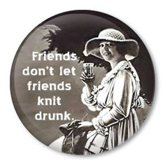 FRIENDS KNIT DRUNK knitting pinback button badge -1.5 inch / 38 mm pin