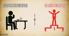 8 Differences Between A Genuine Person And A Fake Person That You Should Watch Out For
