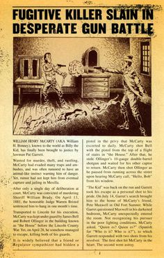 Pat Garret's killing of Billy the Kid.