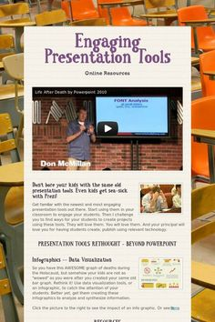 Get familiar with the newest and most engaging presentation tools out there. Start using them in your classroom to engage your students....