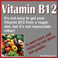 Vegan Sources for the All Important Vitamin B12 http://veganhealth.org/b12/vegansources