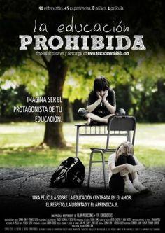 """""""La educación prohibida"""" - CinemaSlow ¿Existen alternativas educativas a la escuela tradicional? http://sloyu.com/blog/cinemaslow/educacion/cinemaslow-educacin-prohibida/"""