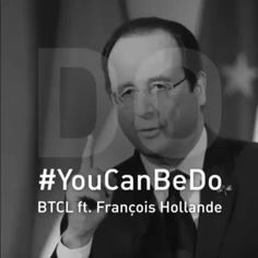 You can be do-/Betical remix feat-Francois Hollande