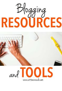 Business of Blogging Part III: Tools and Resources