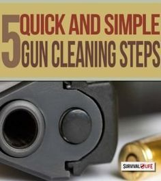 firearms, firearm maintenance, how to clean a gun, gun cleaning tips firearms training Off Grid Survival, Survival Life, Survival Tools, Wilderness Survival, Survival Prepping, Emergency Preparedness, Home Defense, Self Defense, How To Make Fire