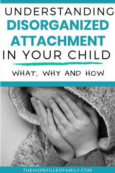 What is disorganized/disoriented attachment, and how does it affect our children? This blog will lay it all out in an easy-to-understand manner. Reactive Attachment Disorder, Fetal Alcohol Syndrome, Adverse Childhood Experiences, International Adoption, Adoption Agencies, Foster Care Adoption, Foster Family, Adoptive Parents, Adopting A Child