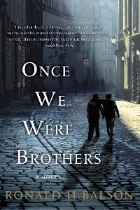"""Once We Were Brothers by Ronald H. Balson - """"Ben charges into a prestigious event to accuse remarkable citizen Elliot Rosenzweig (a Holocaust survivor) of being a former Nazi. Is Elliot really a Nazi?  And if so, can anyone prove it? Once We Were Brothers is a moving tale about obtaining justice no matter how distant the crime."""""""