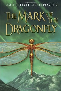 Middle School Summer Reading List for Grades 6-8.  The Mark of the dragonfly