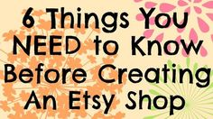 6 Things You Need to Know Before Creating an Etsy Shop Creative Income - Sell Product - Ideas of Sell Product - 6 Things You Need to Know Before Creating an Etsy Shop Create Etsy Shop, My Etsy Shop, Start Etsy Shop, Craft Business, Creative Business, Guter Rat, Fashion Business, Opening An Etsy Shop, Shops