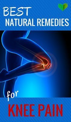 Got Knee Pain? Here are 10 Natural Remedies - Safe & #Natural