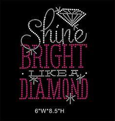 Shine Bright Like A Diamond Rhinestone by MomandBabyBoutique, $12.00 Diamond Shirts, Rhinestone Transfers, Bible Scriptures, Anniversary Gifts, Wedding Gifts, Neon Signs, Iron, Etsy Shop, Bright