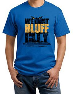 We Don't Bluff City