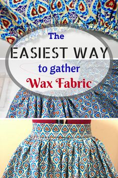 The Easiest Way to gather African Wax Fabric