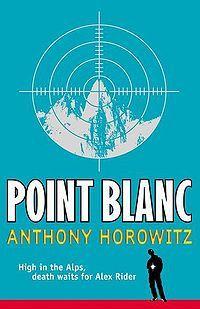 Point Blanc . No 2. by Anthony Horowitz. Dec 2013