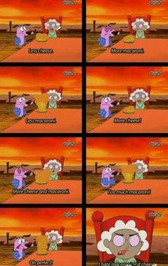 This episode was hilarious! -Courage the Cowardly Dog