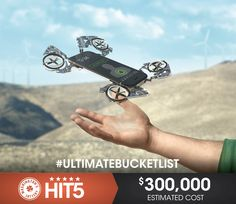 Upgrade your phone. Win $300K in Hit5 and you could have a phone that comes when you call it. #UltimateBucketList